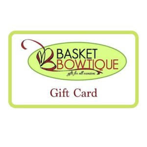 Basket Bowtique Gift Card