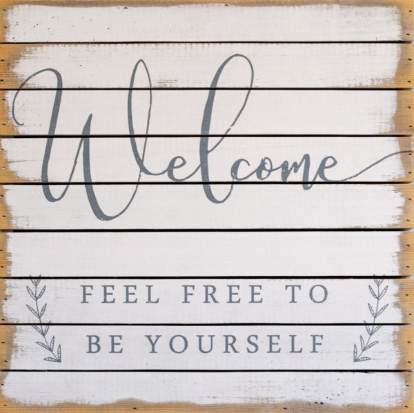 Welcome- Be Yourself Wooden Art