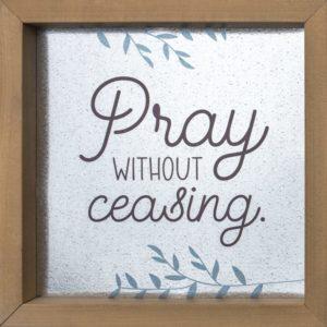 Metal Art – Pray without ceasing