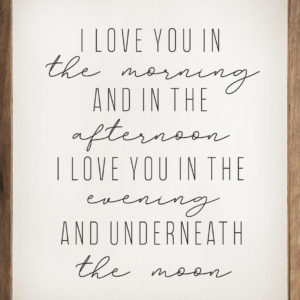 I love you in the Morning- Kendrick Home Wood Sign