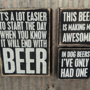 Beer Sign - It's a lot easier to start the day when you know it will end with beer sign - shopiowa.com