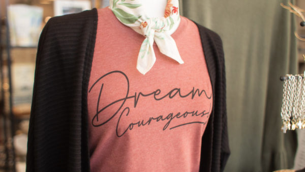Dream Courageously Tee