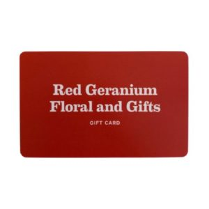 Red Geranium Floral & Gifts Gift Card