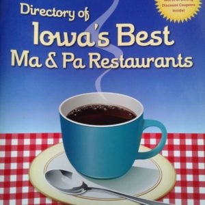 Iowa's Best Ma & Pa Restaurants Directory