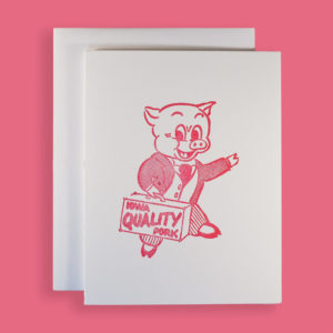 Iowa Quality Pork Greeting Card