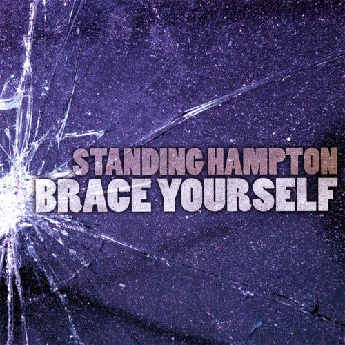 Brace Yourself – CD by Iowa band Standing Hampton