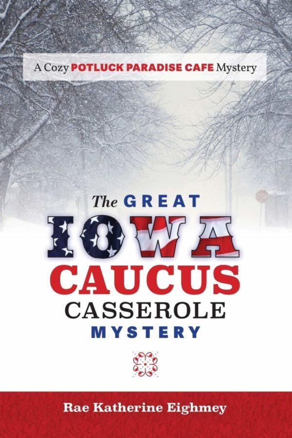 The Great Iowa Caucus Casserole Mystery on shopiowa.com