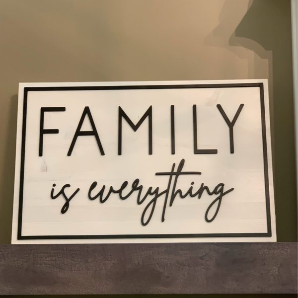 photo of Family is Everything Sign on shopiowa.com
