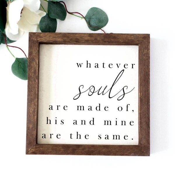 photo of What Souls Are Made Of - Wooden Sign on shopiowa.com