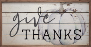 Give Thanks - Kendrick Home Wood Sign, Fall Sign on shopiowa.com