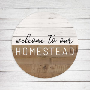 Homestead Circle – Kendrick Home Wood Sign
