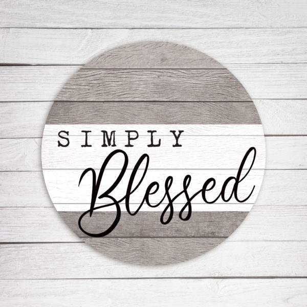 Simply Blessed Circle – Kendrick Home Wood Sign