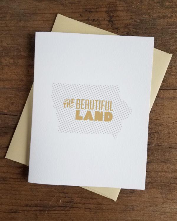 The Beautiful Land (Iowa) Letterpress Greeting Card