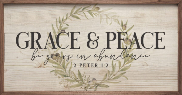 Grace and Peace – Kendrick Home Wood Sign