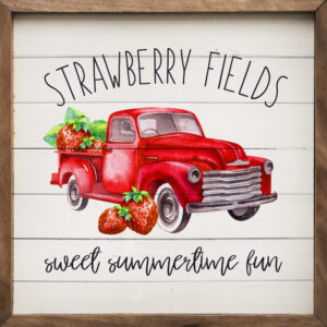 Strawberry Fields – Kendrick Home Wood Sign