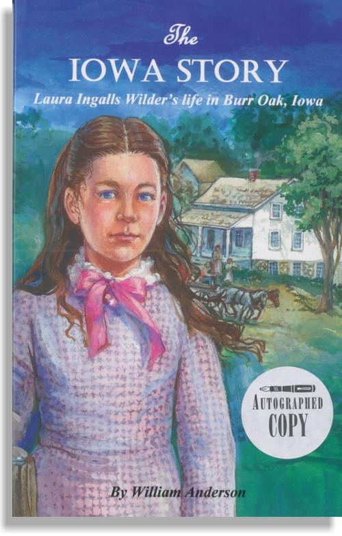The Iowa Story book by Laura Ingalls Wilder
