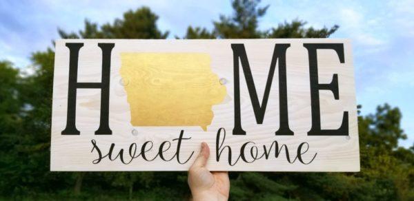 Iowa Home Sweet Home Sign