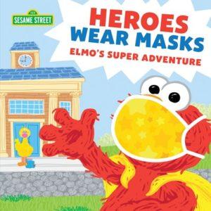 Heroes Wear Masks, Elmo's Super Adventures