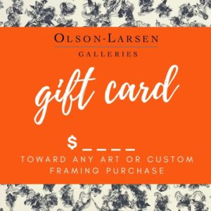 Olson-Larsen Galleries gift card