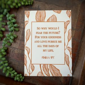 """""""Why would I fear the future?"""" Letterpress Greeting Card"""