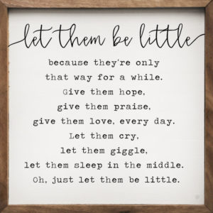 photo of Let Them Be Little - Kendrick Home Wood Sign, Shop Iowa