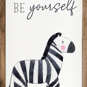 Be Yourself – Zebra Kendrick Home Wood Sign