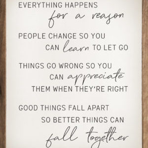 Everything Happens – Kendrick Home Wood Sign