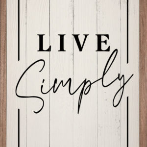 Live Simply – Kendrick Home Wood Sign