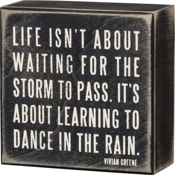 Box Sign – Dance in the Rain