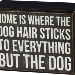 Box Sign – Dog Hair