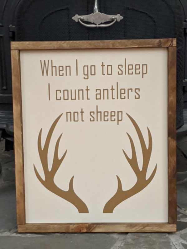 """I count Antlers"" Painted Handmade Sign"