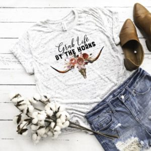 Grab Life By the Horns Shirt