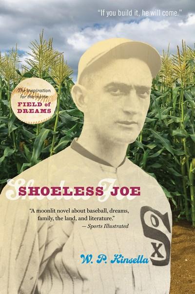 Shoeless Joe, by Iowa author Ray Kinsella