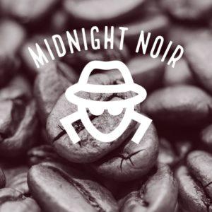 Midnight Noire – French Dark Roast Strong Blend