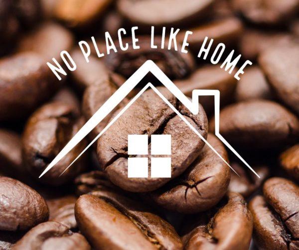 No Place Like Home – Original Medium Roast House Blend