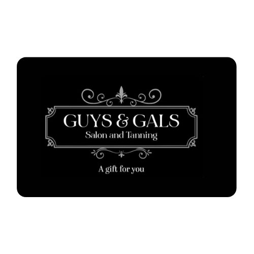 Gift Card – Guys & Gals Salon and Tanning