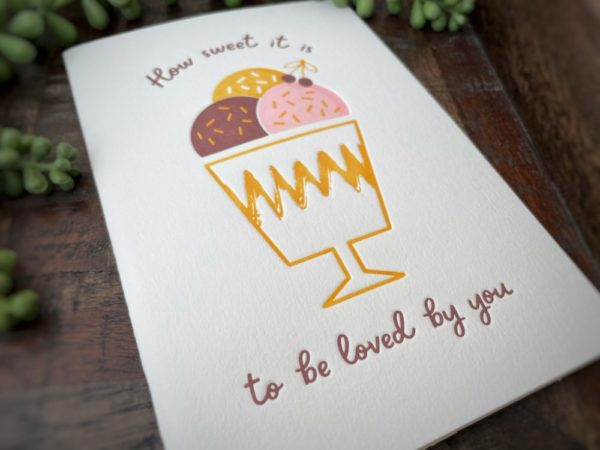 """""""How Sweet It Is"""" — A6 Letterpress Greeting Card"""
