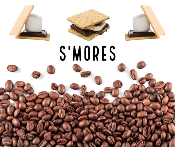 S'more's – Flavored coffee