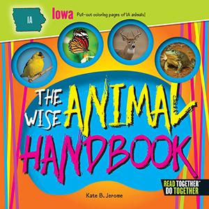 The Wise Animal Iowa Handbook Children'
