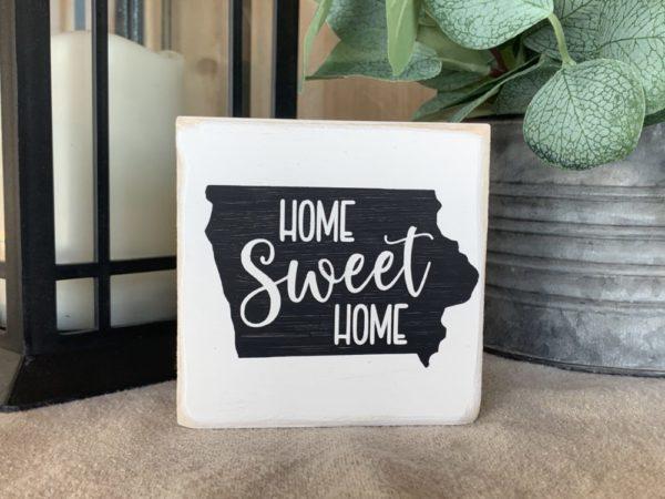 Home Sweet Home Iowa