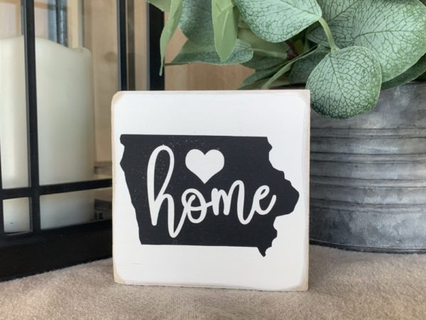 Home in Iowa Sign
