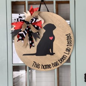 Home Has Been Lab Tested Wood Sign