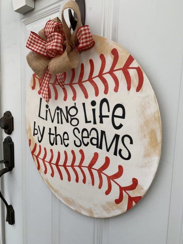Baseball Living Life By The Seams Sign