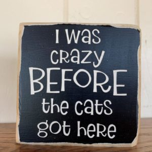 Crazy Cat Lady Wood Sign