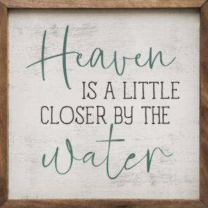 Heaven is a little closer – Kendrick Home Wood Sign