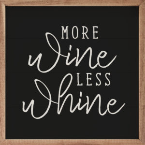 More Wine – Kendrick Home Wood Sign