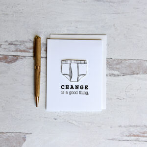 Change is Good handmade greeting card