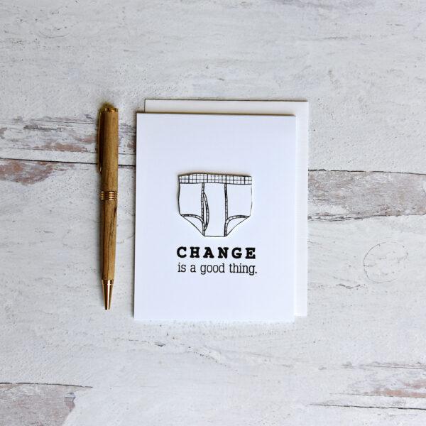 Change is Good handmade greeting card