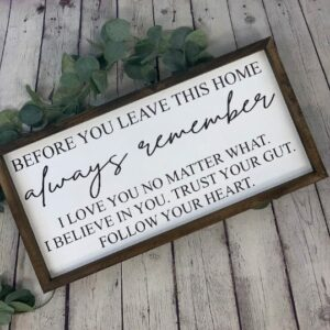 Before You Leave This Home Farmhouse Sign