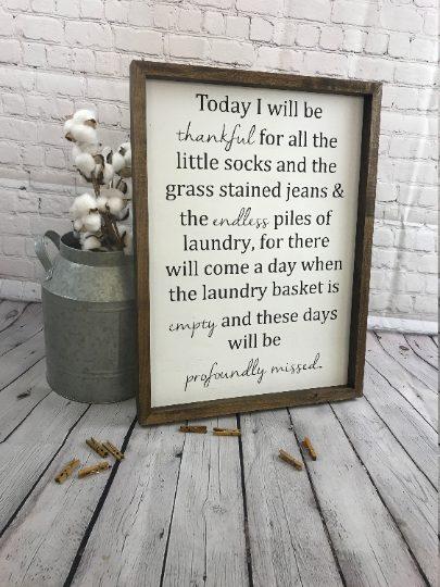 Today I Will Be Thankful Farmhouse Sign